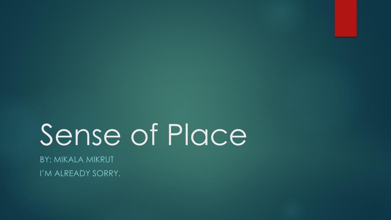 1-Sense of Place