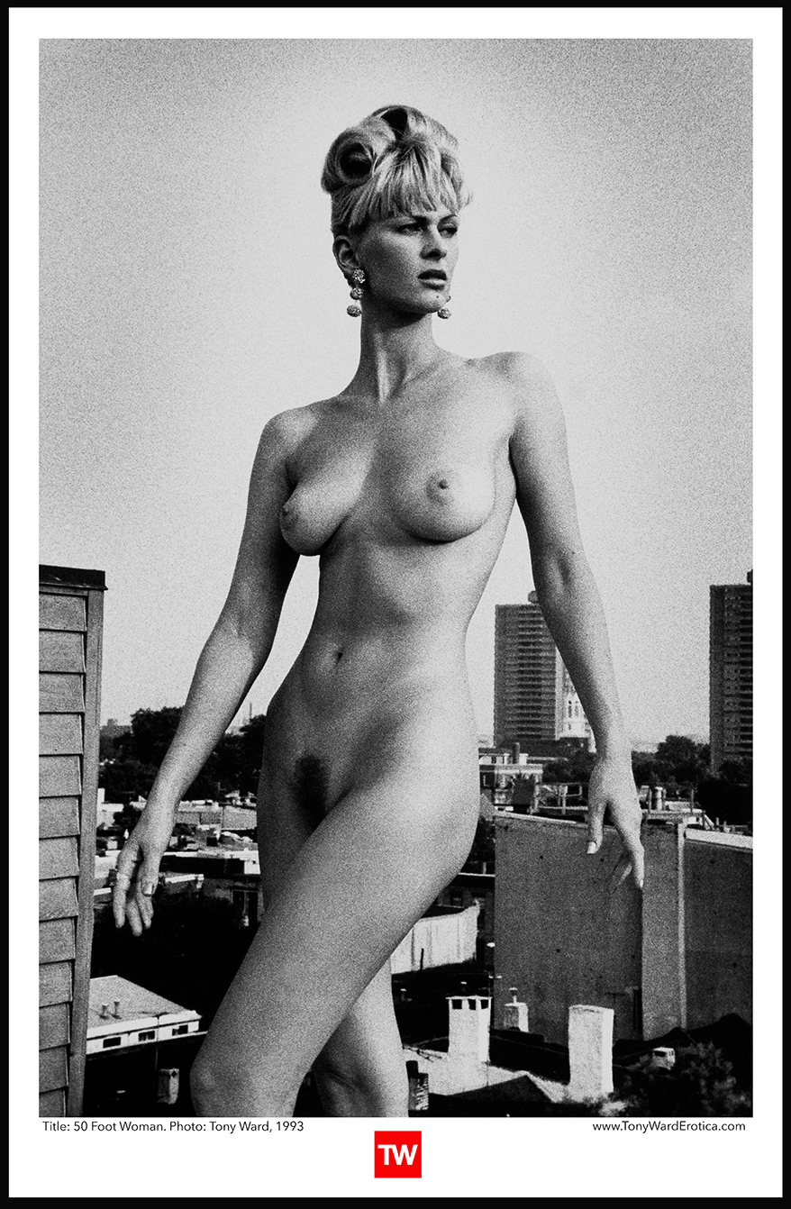 Tony_Ward_Photography_Erotica_Posters_50-FOOT_ WOMAN_female_nudes