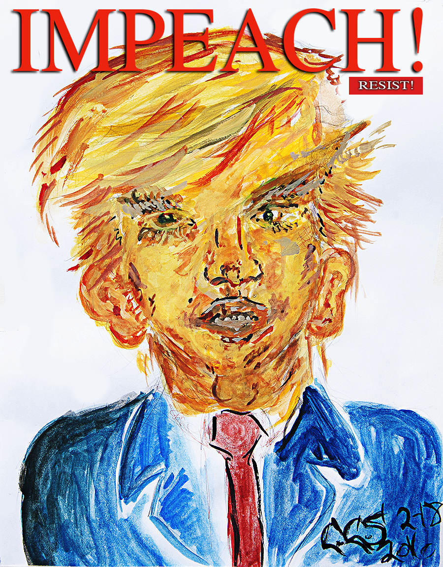 Trump_Impeach_portrait_artist_Christopher_Suciu_manchild_crazy_people_insane_fairy_tales_four_years-Trippin